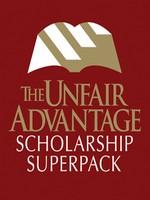 The Unfair Advantage Scholarship SuperPack